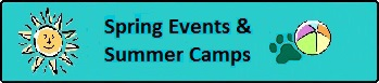 Spring Events & Summer Camps